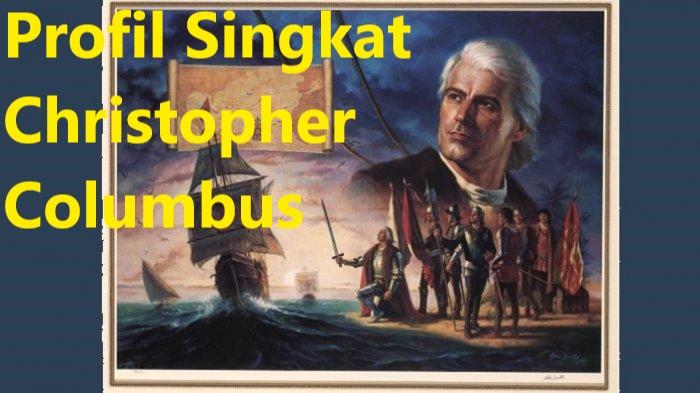 Profil Singkat Christopher Columbus